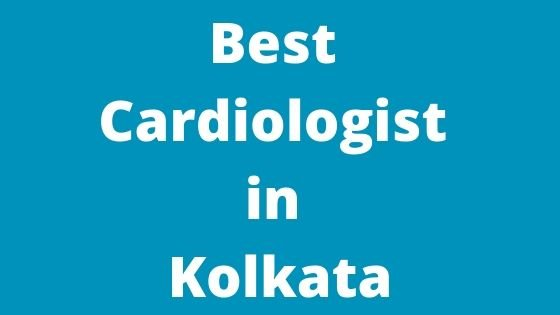 Best Cardiologist in Kolkata