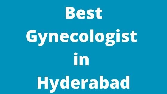 Best Gynecologist in Hyderabad