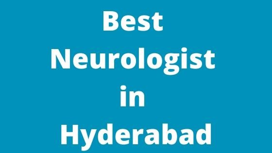 Best Neurologist in Hyderabad