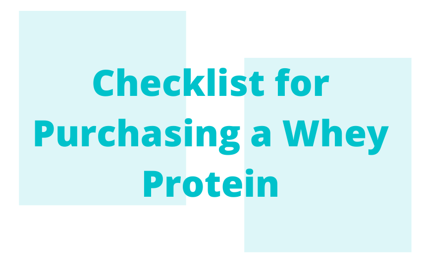 Checklist for Purchasing a Whey Protein